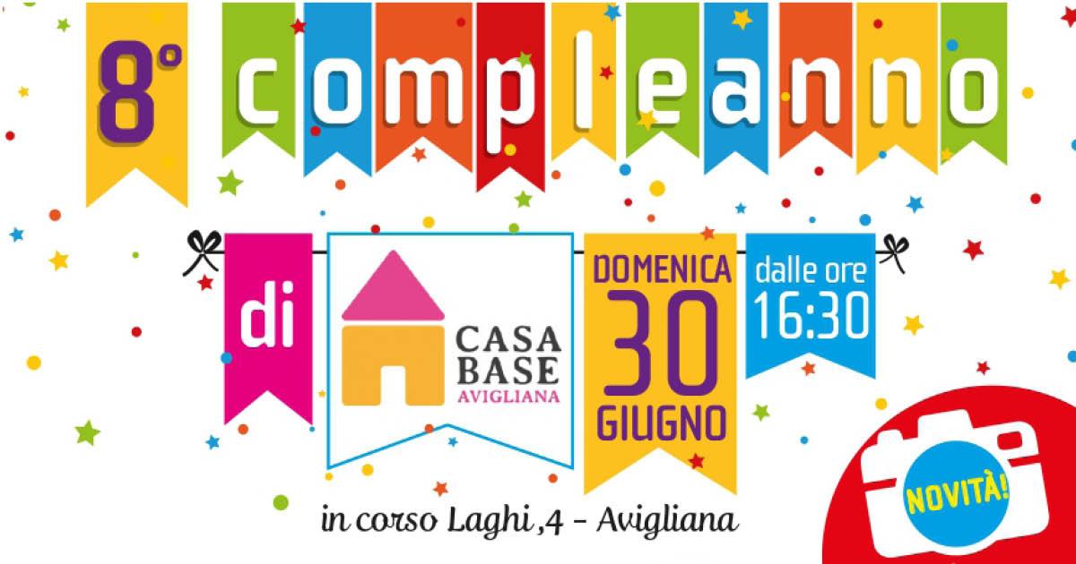 30 giugno: sarà FESTA! Otto candeline per Casa Base Avigliana